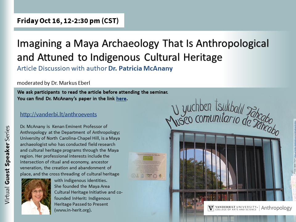 Imagining a Maya Archaeology That Is Anthropological and Attuned to Indigenous Cultural Heritage