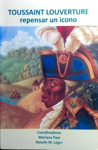 Toussaint Louverture, Repensar un Icono