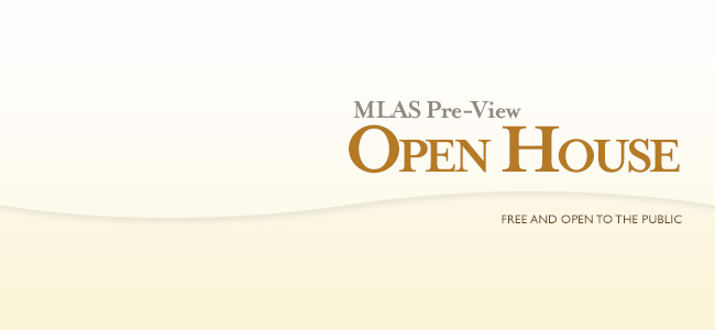 MLAS Pre-View Open House: Coming Soon
