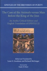 The Case of the Animals versus Man before the King of Jinn