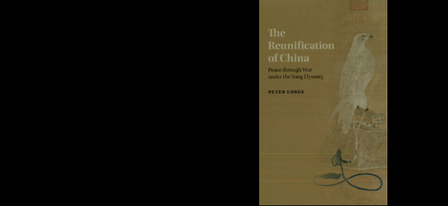 Peter Lorge, The Reunification of China: Peace through War under the Song Dynasty (Cambridge University Press, 2015)
