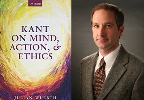 Julian Wuerth's book, Kant on Mind, Action, and Ethics, has won the North American Kant Society's Book Prize.