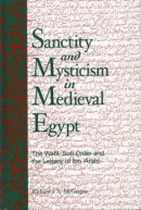 Sanctity and Mysticism in Medieval Egypt